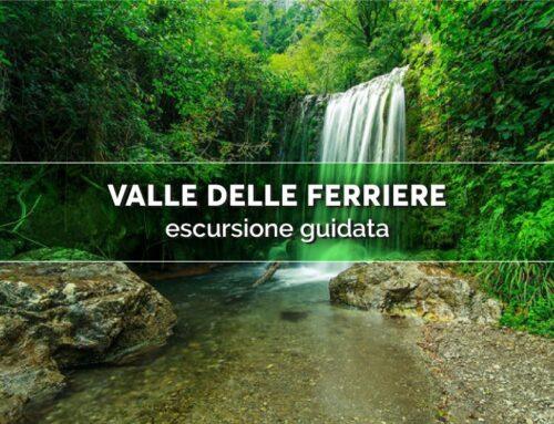 Un'avventura nel segno dell'acqua: tour della Valle delle Ferriere
